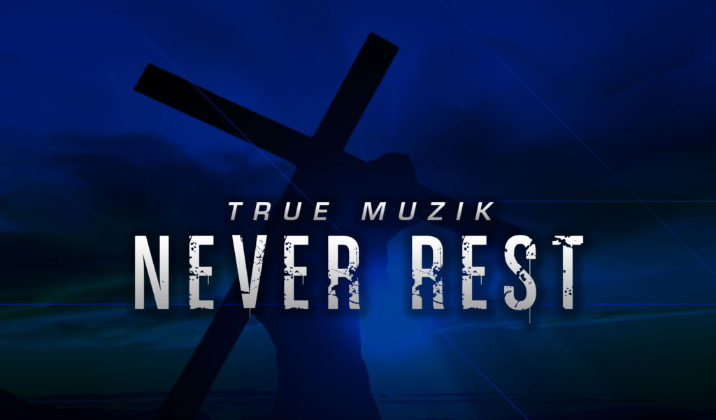 Never Rest